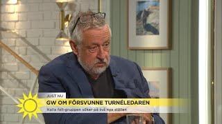 """Leif GW om försvunne turnéledaren: """"Gärningsmannen ska inte andas ut ännu"""" - Nyhetsmorgon (TV4)"""