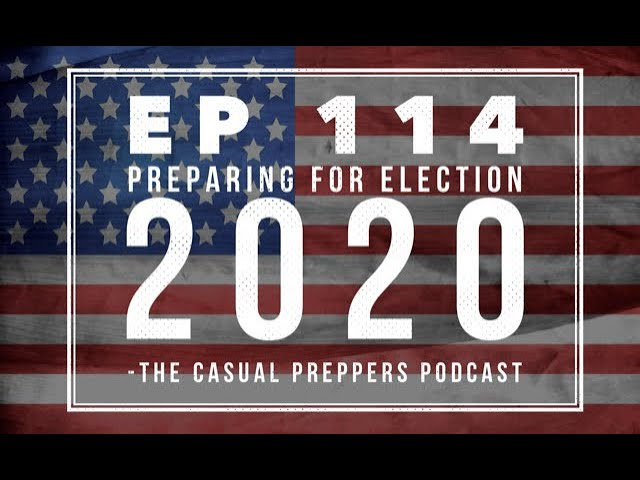 Preparing for the 2020 Election - Ep 114 - #OctoberPrepChallenge
