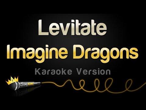 Imagine Dragons - Levitate (from Passengers) (Karaoke Version)
