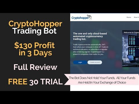 Crypto Hopper - Trading Crypto Bot Review $130 in 3 Days!!!  30 Day FREE Trial