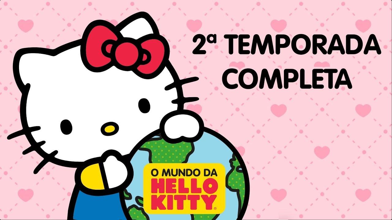 O Mundo da Hello Kitty | 2ª Temporada Completa (11 episódios e 12 videoclipes - 35 minutos)