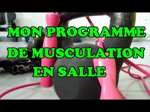 mon programme de musculation en salle