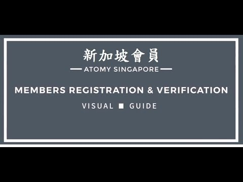 Atomy Singapore   Members How To Registration And Verification