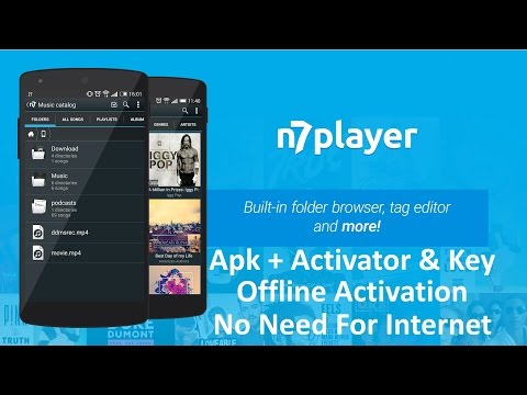 N7 Music Player 2016! With Offline Key + Activator. (no internet required)