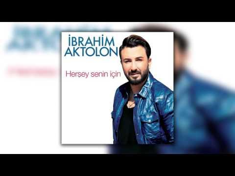 İbrahim Aktolon - Tarihe Gömdüm