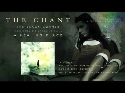 THE CHANT - The Black Corner (full track teaser)