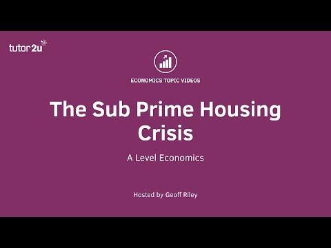The Sub Prime Mortgage Crisis