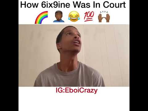 How 6ix9ine Was In Court