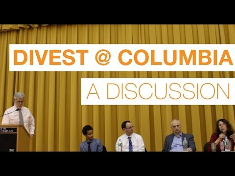 Fossil Fuel Divestment at Columbia University: A Discussion on Perspectives and Policies