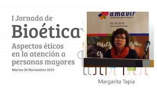 I Jornada de Bioética Amavir | Margarita Tapia