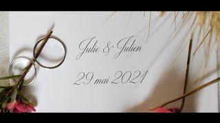 Wedding Julie & Julien   29 05 2021