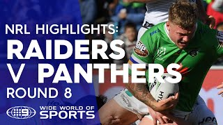 NRL Highlights: Canberra Raiders v Penrith Panthers - Round 8 | NRL on Nine