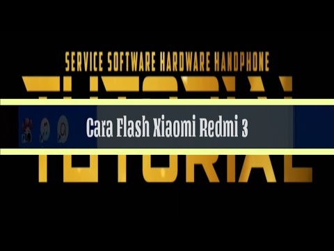 cara-flash-xiaomi-redmi-3-||-how-to-flash-xiaomi-redmi-3