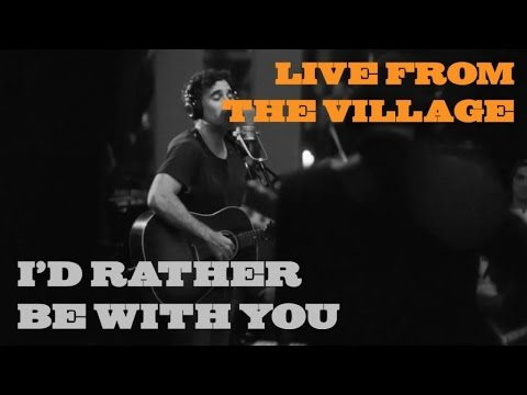 Joshua Radin - I'd Rather Be With You (Live from the Village)