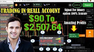 Initial Capital Of $90 to $2,507.64 Amazing Profits - Signal 100% Acurate -Trading in Real Account