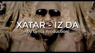 XATAR - Iz Da (lyrics)