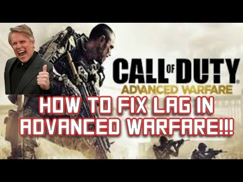 Call of Duty: Advanced Warfare Lag - How to fix lag in Advanced Warfare - HD 1080p