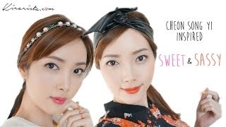 "Kirari TV: Cheon Song Yi inspired ""Sweet & Sassy looks"" [HD] Thumbnail"