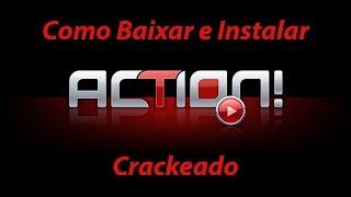 Como Baixar e Instalar o Action Action Mirillis(Crackeado)