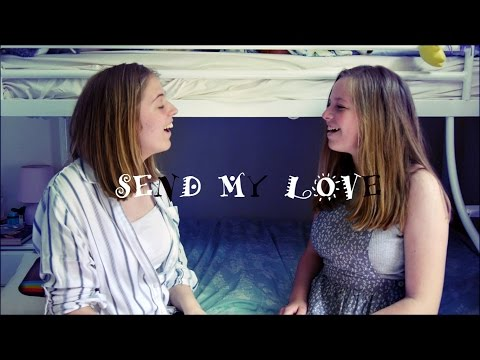 Send My Love (to your new lover) - CLAPPY VERSION!