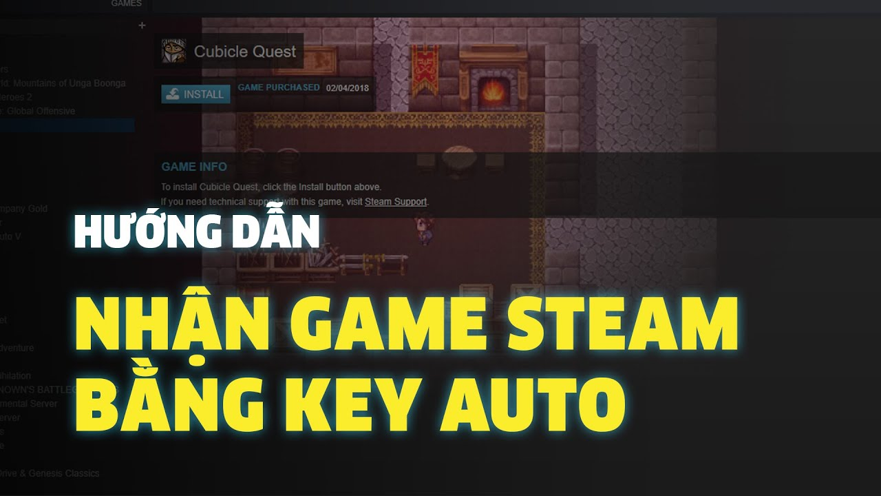 Hướng dẫn nhận game Steam bằng key auto
