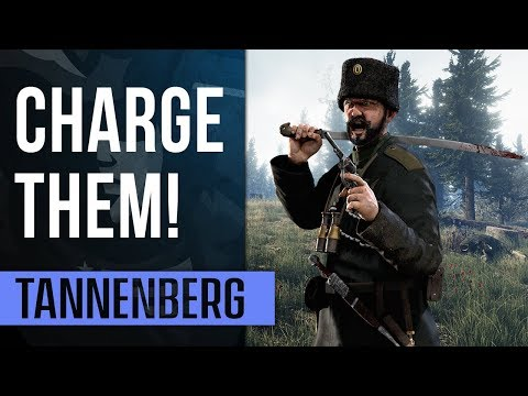 CHARGE THEM! | Tannenberg Gameplay