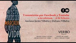 Sin afecto puedes ser marcado el resto de tu vida - Anciano Javier Villalva y Zuliana de Villalva