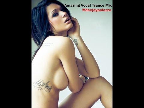 #2016 Amazing Vocal Trance Mix - DJ Palazzo