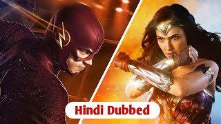 The Flash & Wonder Woman Things You Need To Know | HINDI DUBBED Update | Where To Watch | FilmiStop