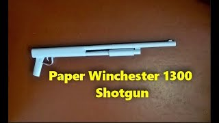 How to make a paper Winchester 1300 shotgun out of office paper