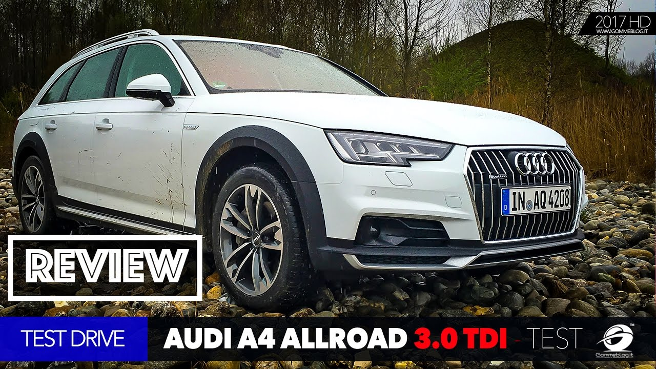 Audi A4 Allroad 2017 30 Tdi Quattro Test Drive Review Youtube
