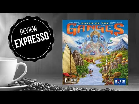 Rajas of the Ganges - Review Expresso BGG II