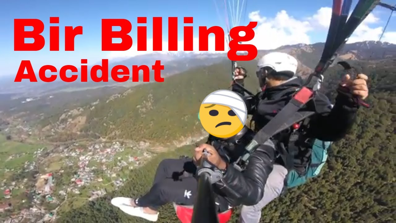 Paragliding Accident at Bir Billing, Himachal Pradesh