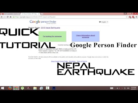 HOW TO USE GOOGLE PERSON FINDER |TUTORIAL HD|NEPAL EARTHQUAKE