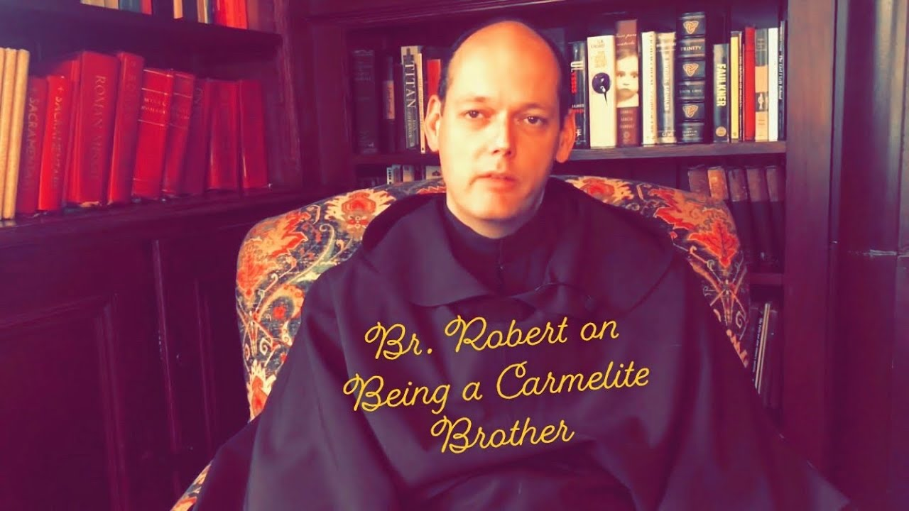 Being a Carmelite Brother