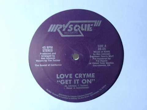LOVE CRYME - GET IT ON