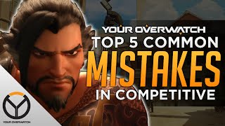 Overwatch: Top 5 Common Mistakes Made In Competitive