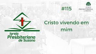 15/08/20 - Cristo vivendo em mim - Gl.2.19,20