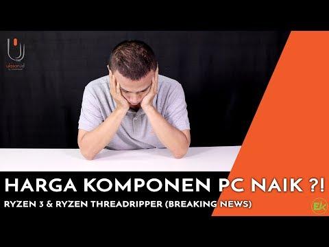 Harga Komponen PC Naik ?!   Peluncuran AMD Ryzen 3 ( Breaking News ) #UlasNews