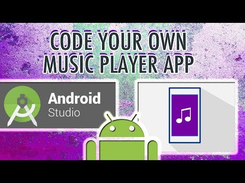 Code Your Own Music Player App In Android Studio!