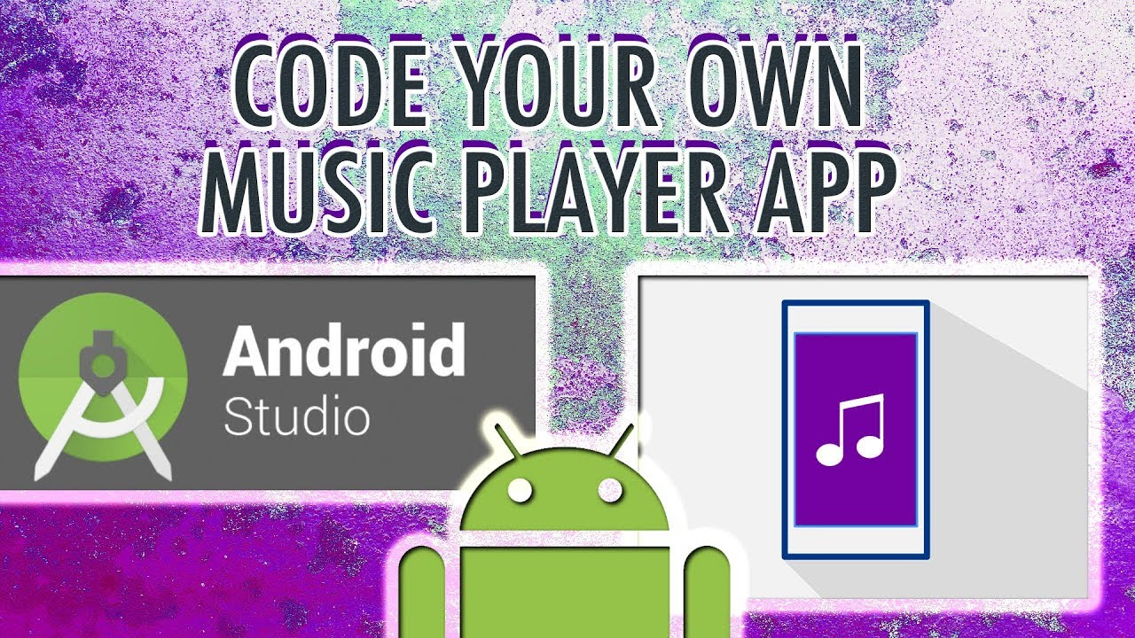 Code Your Own Video App Player in Android Studio