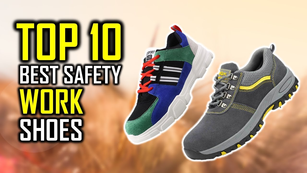 TOP 10 Best Safety Work Shoes - YouTube