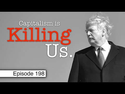 Combatting Conservatism and Capitalism | Episode 198 (June 21, 2019)