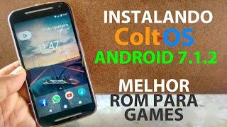 COMO INSTALAR A ROM COLT-OS (Android 7.1.2) NO MOTO G2 | MELHOR ROM PRA GAMES