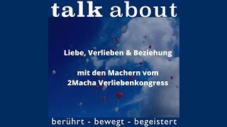 Liebe, Verlieben & Beziehung mit den Machern vom 2Macha Verliebenkongress