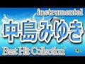 中島みゆき_Best Hit_作業用BGM_midi・instrumental_高音質
