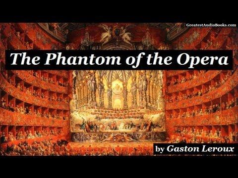 PHANTOM OF THE OPERA by Gaston Leroux - FULL AudioBook   Greatest Audio Books