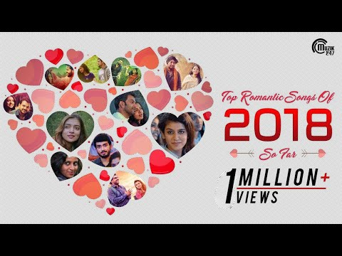 Top Romantic Songs Of 2018  So Far  Best Malayalam Love Songs  NonStop Hits Playlist