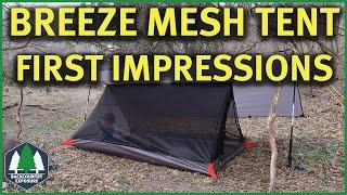 Breeze Mesh Tent - Paria Outdoor Products | First Impressions