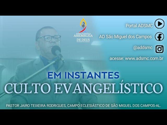 Culto Evangelístico - AD São Miguel dos Campos/AL | 16/08/2020 (Acessível em Libras).